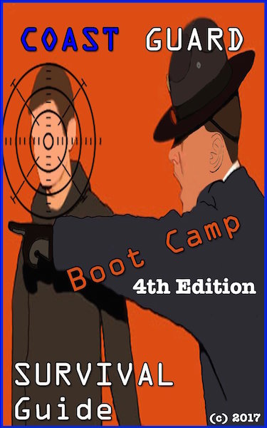 Coast Guard Boot Camp Survival Guide 4th Edition Cover | The Complete Guide to Coast Guard Boot Camp