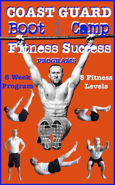 Coast Guard Boot Camp Fitness Success Program Book Cover | How to Prepare For Coast Guard Boot Camp Physically